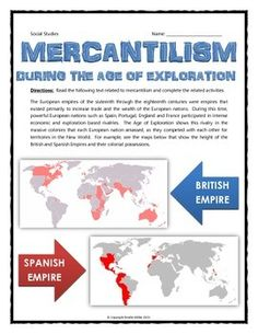 "Mercantilism During the Age of Exploration - Reading, Questions, Venn Diagram - This 8 page resource related to the economic system of mercantilism includes a reading, set of analysis questions and a Venn diagram activity which requires students to compare mercantilism with capitalism. It includes all necessary teacher keys and is a ""NO PREP"" activity so you can just print and teach. This is a great activity when learning about the economics of the Age of Exploration and mercantilism."