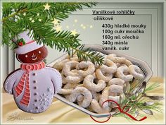 added a new photo. Christmas Candy, Christmas Baking, Merry Christmas, Christmas Ornaments, Christmas Recipes, Christmas Biscuits, Czech Recipes, Gingerbread Cookies, Food And Drink