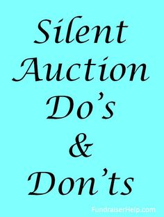 Putting together a great silent auction is hard work, but many groups make some simple mistakes that cost them a lot of lost revenue. Here are some silent auction ideas, i.e. Do's & Dont's, to help you maximize your fundraising success.