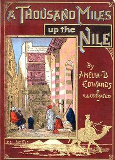 Amelia Edwards - 'A Thousand Miles up the Nile'