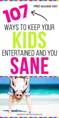 Kid activities for summer is here. How do you keep your kids entertained over the summer? Here is your free bucket list of 107 indoor and outdoor activities for school-aged children with busy moms, work at home moms or stay at home moms. via @imperfectmama