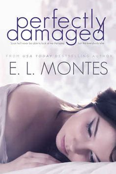 Perfectly Damaged by E.L. Montes | 16 ROMANCE BOOKS TO WATCH OUT FOR THIS YEAR