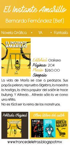 El Instante Amarillo de Bernardo Fernández (Bef)