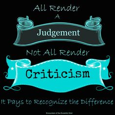 Criticism: Know the Difference Pregnancy And Infant Loss, Weight Loss Surgery, Close To My Heart, Special Needs, Eccentric, Weight Management, Homeschool, Parenting, Posts