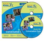 Model Me Conversation Cues® DVD  Models nonverbal cues, how and when to start a conversation, maintain conversation, turn-taking in conversation, & more.  Run Time: 68 min.  DVD plus free photo CD  For Ages 9-17