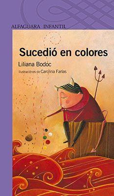 """Este libro reúne cinco cuentos, cada uno de ellos asociado al color que les da nombre. Dicho de este modo podría pensarse en relatos previsibles. Sin embargo, nada de eso sucede aún con un diablo enamorado de la vendedora de manzanas como protagonista de """"Rojo""""; o un deshollinador visitado por una mujer vestida de luto en """"Negro"""". #LIJ #amor #solidaridad #amistad #Argentina"""