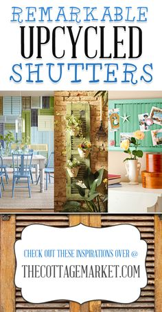 25 Repurposed Shutter Decorating Ideas - The Cottage Market #DIYShutterIdeas, #UpcycledShutters, #DIYShutterProjects