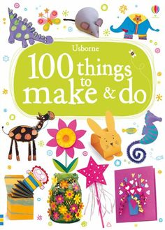 100 things to make and do - www.WiseOwlKids.com