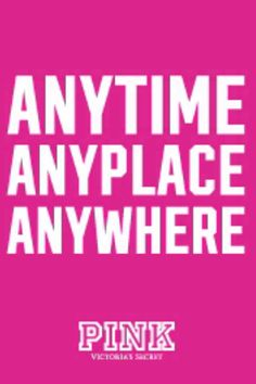 Victoria Secret Love Pink Background | anytime anyplace anywhere #vspink