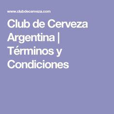 Club de Cerveza Argentina | Términos y Condiciones