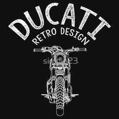 'Ducati Retro' T-Shirt by Enfield Bike, Ducati Scrambler, Full Throttle, Motorcycle Style, Royal Enfield, Retro Design, Custom Bikes, Cars And Motorcycles, Tshirt Colors