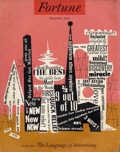 Fortune magazine cover, September 1952 by Alvin Lustig - The Language of Advertising http://www.alvinlustig.com/ #typography #graphic_design #collage. Lack of grid