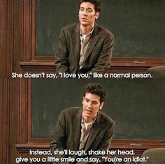 How I Met Your Mother Ted has fallen in love. It all started when his best friend Marshall drops the bombs. How I Met Your Mother, Himym Quotes, Himym Memes, Qoutes, Best Movie Lines, Funny Movie Lines, Robin, Ted Mosby, Lines Quotes