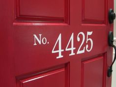Take storm door off - clean up and paint bright red - stencil house numbers and update the hardware.