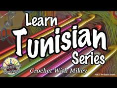 Learn Tunisian Series {Crochet with Mikey} Lesson 2: Getting Started with Tunisian Crochet   YouTube