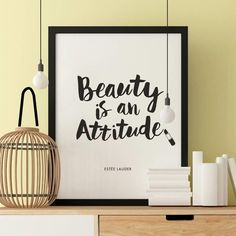 Beauty is an Attitude http://www.notonthehighstreet.com/themotivatedtype/product/beauty-is-an-attitude-fashion-quote-typography-print @notonthehighst #notonthehighstreet