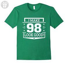 Mens I make 98 looks good 98 years Birthday shirt Medium Kelly Green - Birthday shirts (*Amazon Partner-Link)