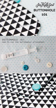 Using the Buttonhole Attachment | See Kate Sew