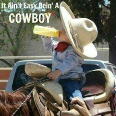 Really (little cowboy)--lol ♥ Gotta Start'um young!!