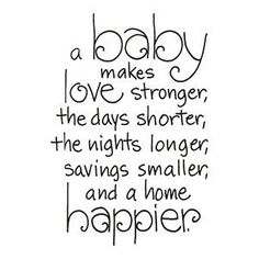 A baby makes love stronger...