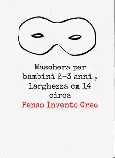 #Maschera di #Carnevale in stoffa senza cucire con #modello per #bambini di 2-3 anni