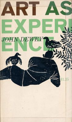 "John Dewey's ""Art as Experience"" with a cover by Robert Sullivan - 1958. Love the colours and the quality of the print."