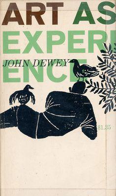 Art as Experience by John Dewey 1958   Design: Robert Sullivan