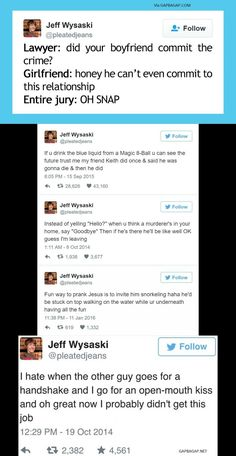 Top 10 Funniest Tweets By Jeff Wysaski