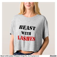 Beast with Lashes Women's Crop Top T-Shirt