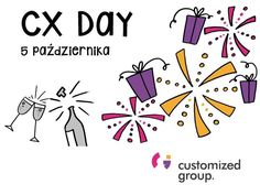 CX day #customerexperience #lets celebrate