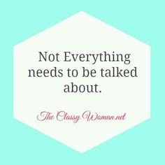 No gossip zone!! Classy ladies don't gossip. #closeyourearstoit #tameyourtongue #manners #class ~The Etiquette Concierge