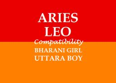 Bharani Girl Marriage with Uttara Boy Marriage Matching, Love And Marriage, Aries Leo Compatibility, Marriage Astrology, Aries And Leo, Leo Love, Marriage Relationship, Boys, Baby Boys