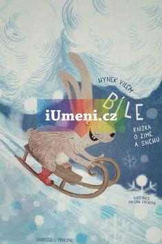 Bíle - Knížka o zimě a sněhu / Hynek Vilém (9788087474778)