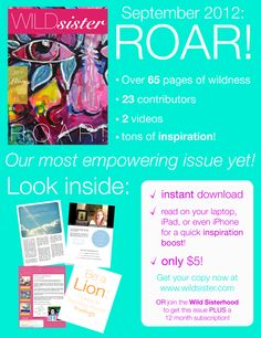 """An entire issue dedicated to ROAR! """"Wild Sister's most empowering issue yet!"""