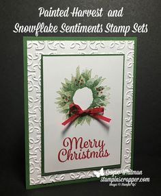 A Christmas card made with the Painted Harvest and Snowflake Sentiment stamp sets from Stampin' Up! I also added the Garden Trellis Embossing Folder. Painted Christmas Cards, Christmas Cards 2017, Homemade Christmas Cards, Stampin Up Christmas, Xmas Cards, Homemade Cards, Handmade Christmas, Holiday Cards, Funny Christmas