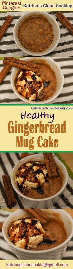 Gingerbread mug cake Katrina's Clean Cooking