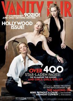 """Uma Thurman, Kate Winslet and Cate Blanchett by Annie Leibovitz. Anna-Lou """"Annie"""" Leibovitz is an American portrait photographer. Cate Blanchett, Kate Winslet, Vanity Fair Hollywood Issue, Blondes Model, Foto Glamour, Annie Leibovitz Photography, Annie Leibovitz Portraits, I Love Cinema, Foto Fashion"""