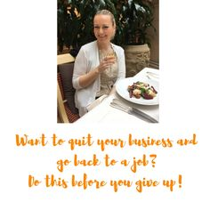 Read this if you're thinking about quitting your business.
