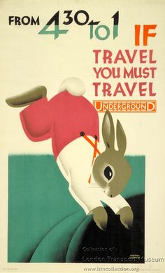 From 4.30 to 1, if travel you must travel Underground, by Austin Cooper, 1928