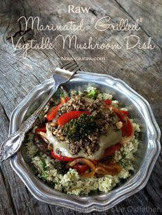 """Raw+Mushroom+Gravy+over+Marinated+Veggies+and+""""Riced""""+Cauliflower"""