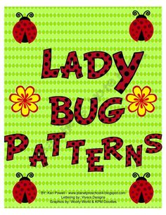 Lady Bug Patterns