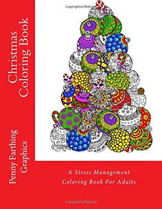 Christmas Coloring Book: A Stress Management Coloring Book For Adults by Penny Farthing Graphics http://www.amazon.com/dp/1517628539/ref=cm_sw_r_pi_dp_Qyl-wb181DRKT