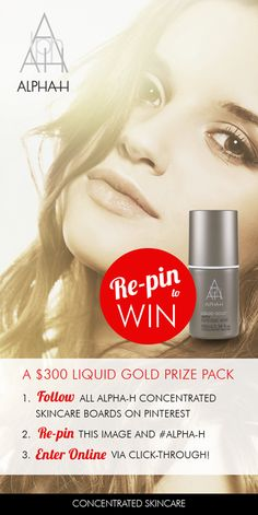 #BESTSKINCARE RE-PIN TO WIN A LIQUID GOLD PRIZE PACK VALUED AT OVER $300!  • Simply follow all of our boards • Re-pin this post with #alpha-h in the description • Enter online via the click-through.  Competition runs until the end of May 2013. Winner randomly drawn and notified via email.  Good Luck!