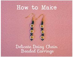 How to Make Delicate Daisy Chain Beaded Earrings