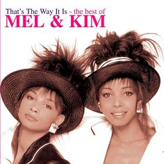 Mel and Kim > DoYouRemember.co.uk