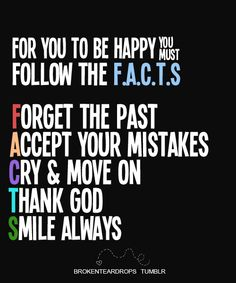 Be Happy and Follow the FACTS