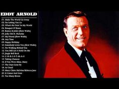 Eddy Arnold Songs Collection || Eddy Arnold Greatest Hits (Full Album) - YouTube