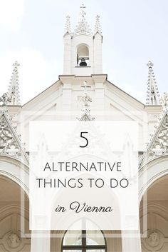 Looking for some things to do in Vienna that are different from the norm? Here are 5 ideas.