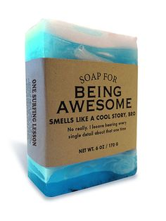 Soap for Being Awesome