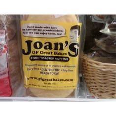 Joan's Great Bakes Gluten Free Muffins. Her bagels are delicious